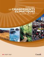Couverture du rapport Vivre avec les changements climatiques au Canada : édition 2007